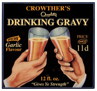 Crowther's Drinking Gravy